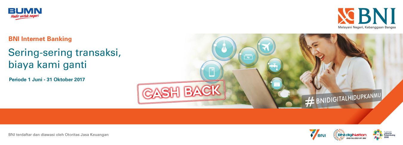 Cashback Hingga Rp 71.000,- dengan Bertransaksi melalui BNI Internet Banking
