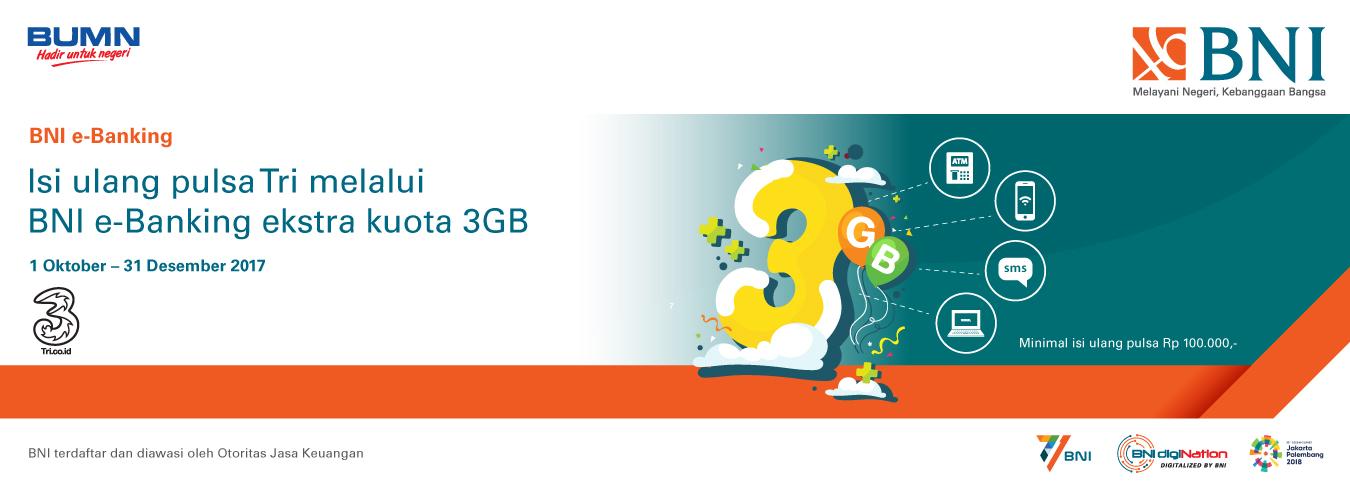 Ekstra Kuota 3GB untuk Transaksi Top Up TRI Prepaid Melalui BNI e-Banking