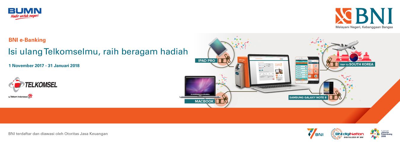 Beragam Hadiah dengan Isi Ulang Telkomsel melalui BNI e-Banking