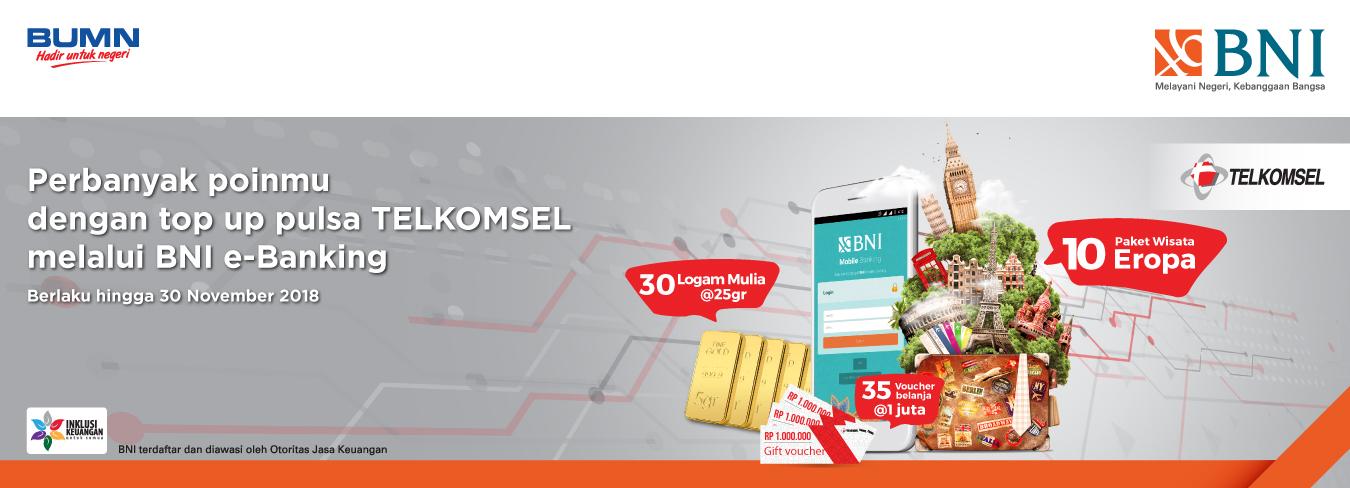 Perbanyak Poinmu Dengan Top Up Pulsa TELKOMSEL Melalui BNI E-Banking