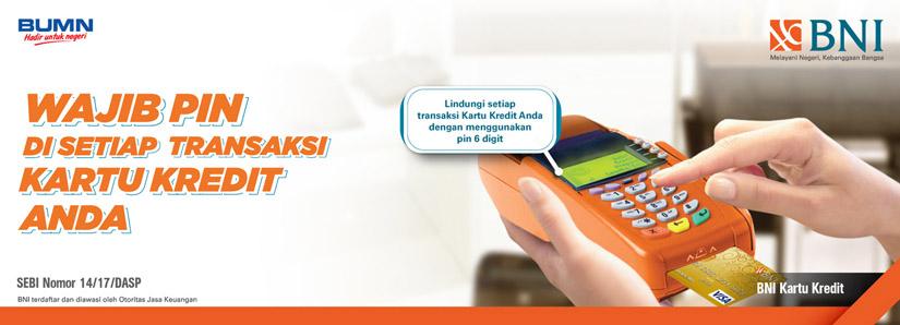 Wajib Pin Di Setiap Transaksi Kartu Kredit Anda Credit Card Info Bni Credit Card